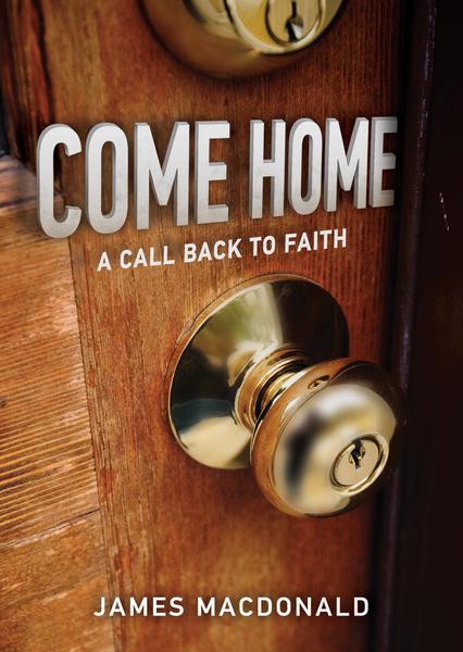 Come Home A Call Back to Faith