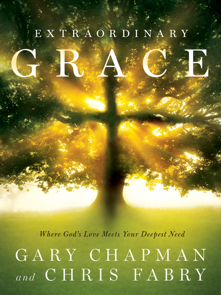 Extraordinary Grace How the Unlikely Lineage of Jesus Reveals God's Amazing Love
