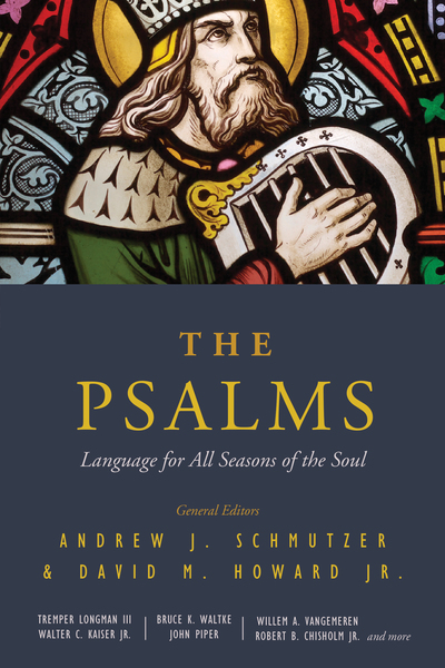The Psalms Language for All Seasons of the Soul