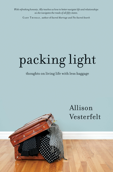 Packing Light Thoughts on Living Life with Less Baggage