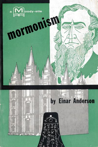 Mormonism: A Personal Testimony