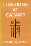 Lingering at Calvary