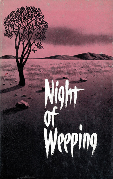 Night of Weeping When God's Children Suffer