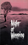 Night of Weeping: When God's Children Suffer