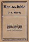 Men of the Bible: Abraham, Moses, Naaman, Nehemiah, Herod, John the Baptist, The Man Born  Blind, Joseph of Arimathea, The Penitent Thief