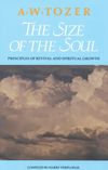 The Size of the Soul: Principles of Revival and Spiritual Growth