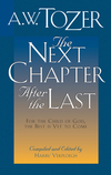 The Next Chapter After the Last: For the Child of God, the Best is Yet to Come