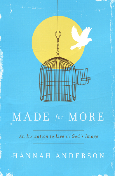 Made For More: An Invitation to Live in God