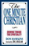 The One Minute Christian: Growing Toward Genuine Spirituality