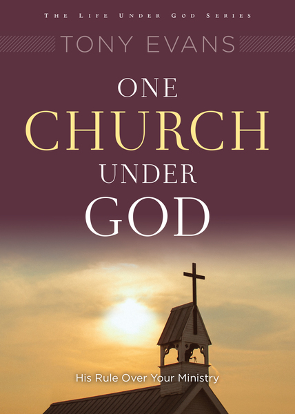 One Church Under God His Rule Over Your Ministry