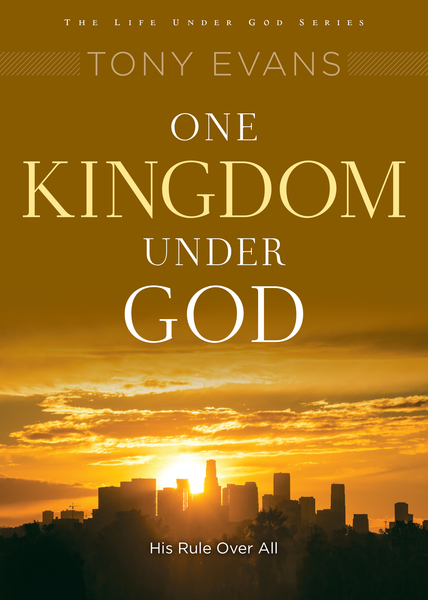 One Kingdom Under God His Rule Over All