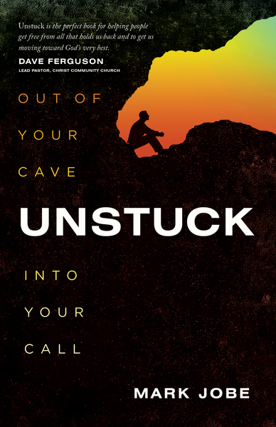 Unstuck Out of Your Cave into Your Call