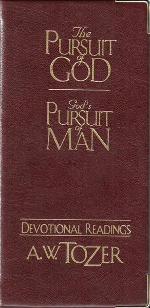 The Pursuit of God / God's Pursuit of Man Devotional