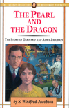 The Pearl and the Dragon: The Story of Gerhard and Alma Jacobson