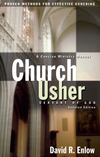 Church Usher: Servant of God: Proven Methods for Effective Ushering
