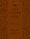The Life Under God: The Kingdom Agenda 365 Daily Devotional Readings
