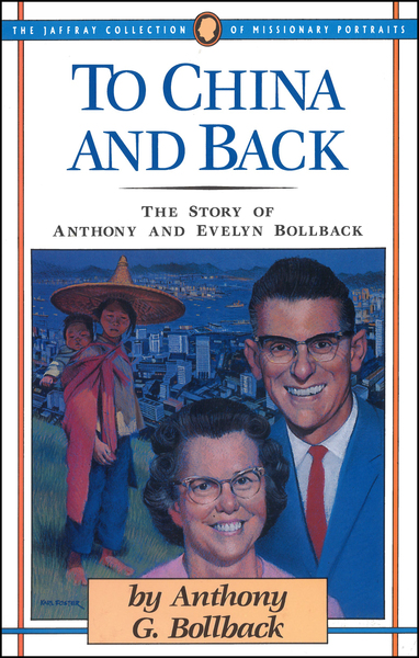 To China and Back: The Story of Anthony and Evelyn Bollback
