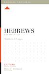 Hebrews: A 12-Week Study