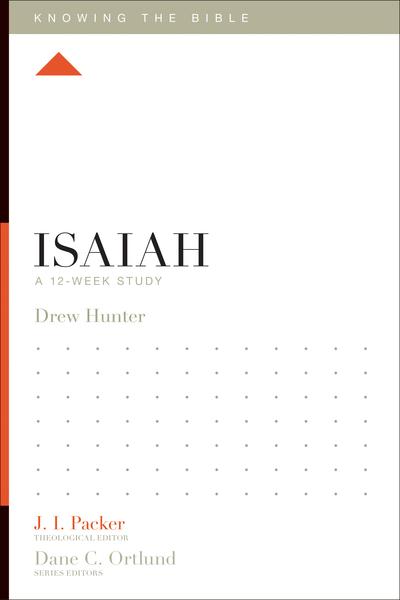Isaiah A 12-Week Study
