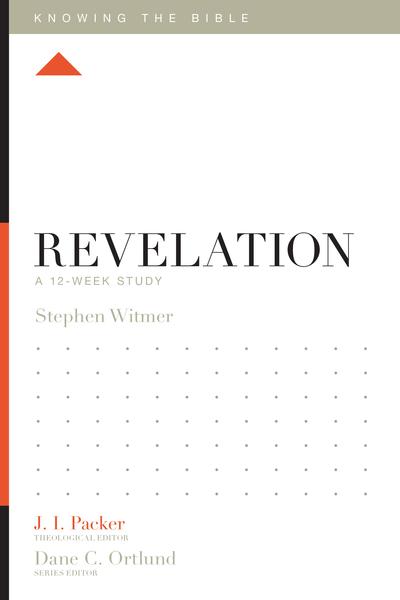 Revelation: A 12-Week Study