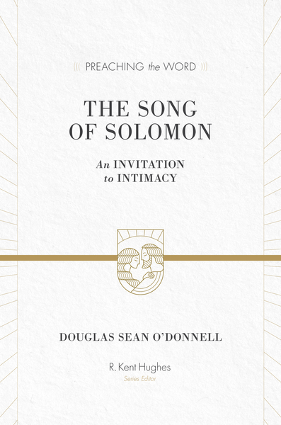 Preaching the Word - The Song of Solomon