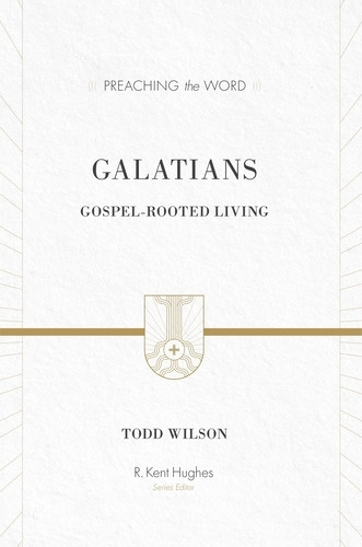 Preaching the Word - Galatians