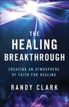 The Healing Breakthrough
