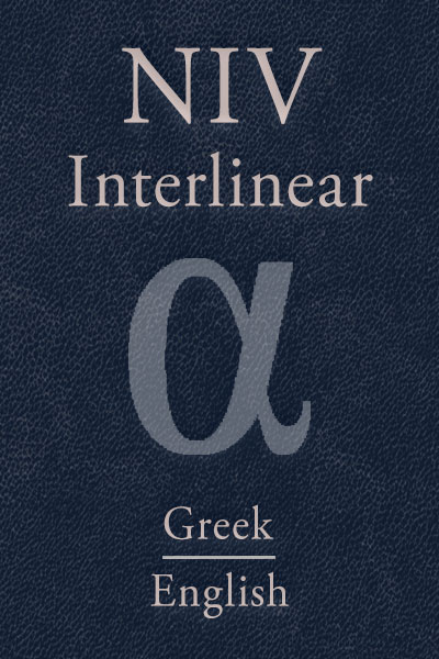 NIV Greek-English Interlinear New Testament