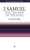 Welwyn Commentary Series - 2 Samuel - The Triumph Of The King
