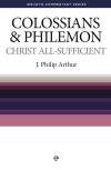 Welwyn Commentary Series - Colossians & Philemon - Christ All Sufficient