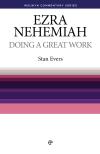Welwyn Commentary Series - Ezra Nehemiah - Doing A Great Work