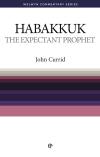 Welwyn Commentary Series - Habakkuk - The Expectant Prophet