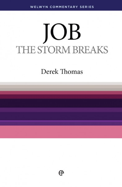 Welwyn Commentary Series - Job The Storm Breaks