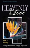 Welwyn Commentary Series - Song Of Solomon Heavenly Love