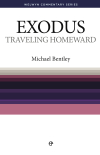 Welwyn Commentary Series - Exodus - Travelling Homeward