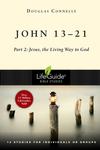 John 13-21: Part 2: The Way to True Life