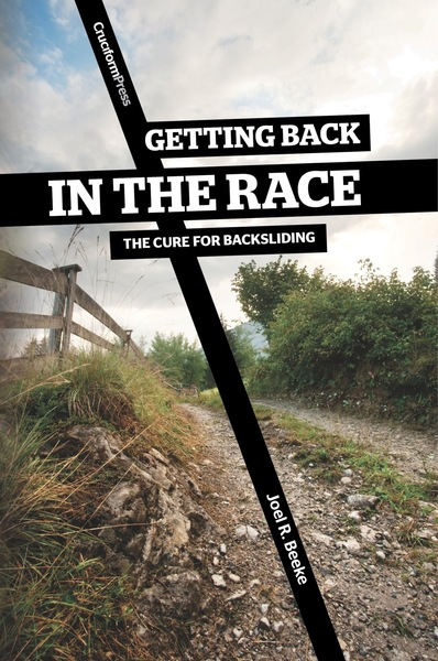 Getting Back in the Race: The Cure for Backsliding