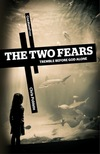 Two Fears, The: Tremble Before God Alone