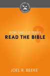 How Should Teens Read the Bible?