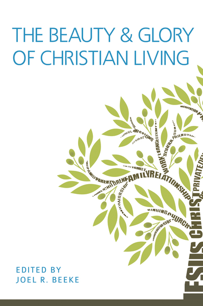 Beauty and Glory of Christian Living