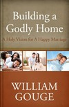 Building a Godly Home, Vol. 2