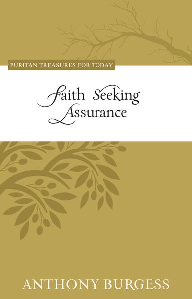 Faith Seeking Assurance