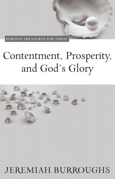 Contentment, Prosperity, and God's Glory