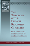 Theology of the French Reformed Churches, The