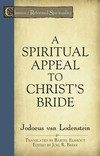 Spiritual Appeal to Christ's Bride, A