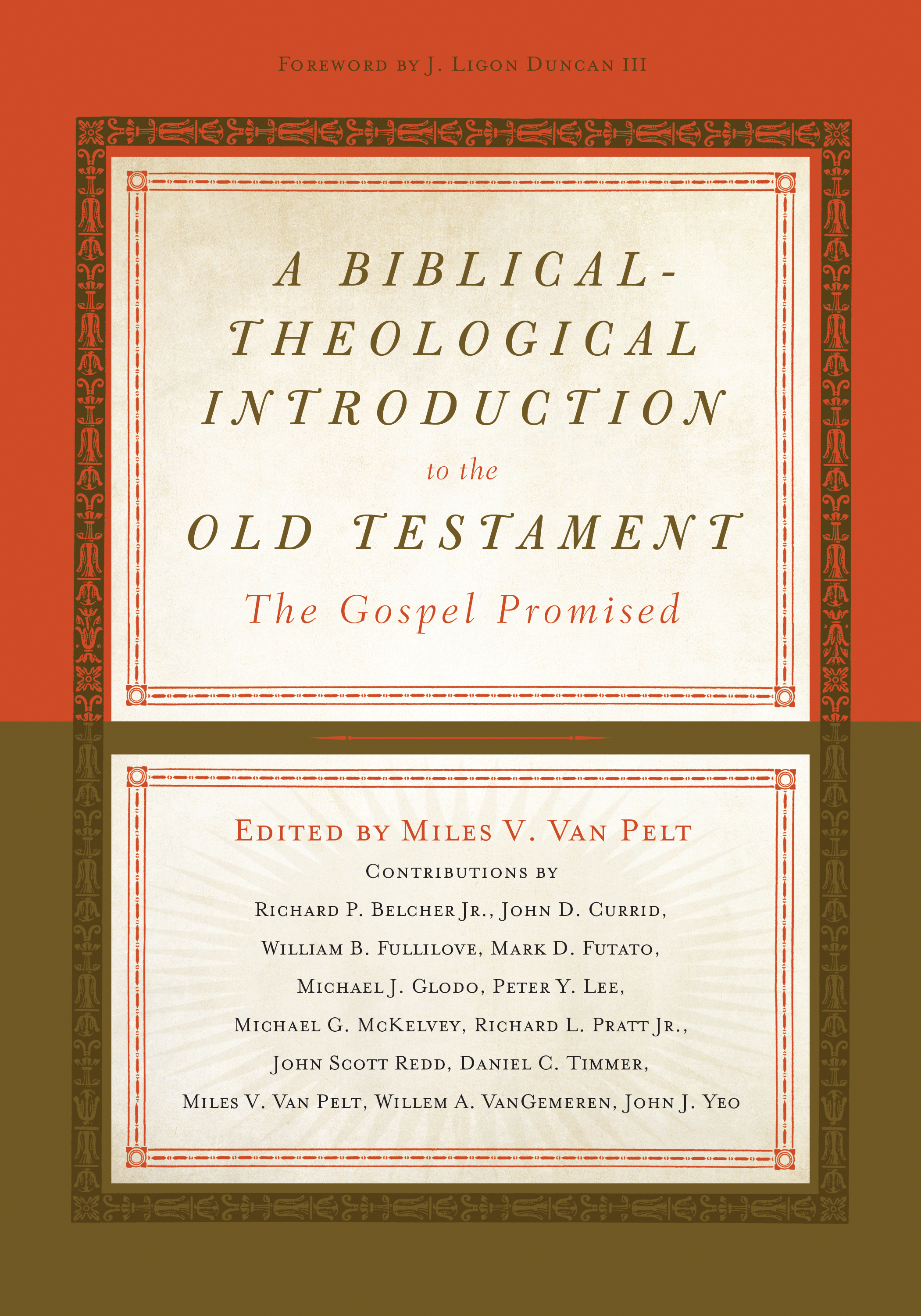 A Biblical-Theological Introduction to the Old Testament The Gospel Promised