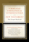 Biblical-Theological Introduction to the New Testament: The Gospel Realized