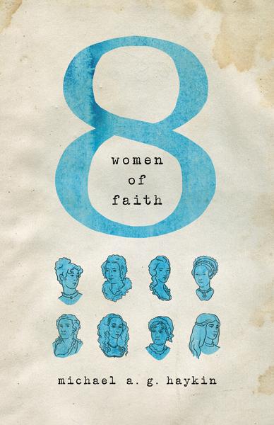 Eight Women of Faith