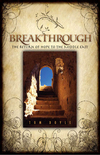 Breakthrough The Return of Hope to the Middle East