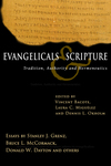 Evangelicals & Scripture Tradition, Authority and Hermeneutics